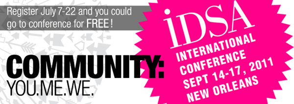 IDSA's 2011 International Conference Community: You. Me. We.