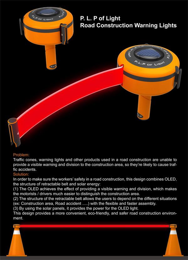 P. L. P of Light - Road Construction Warning Lights by Hsu Hsiang-Han, Wen Tzu-I, Wang Jhih-Jie & Luo Yih-Wenn