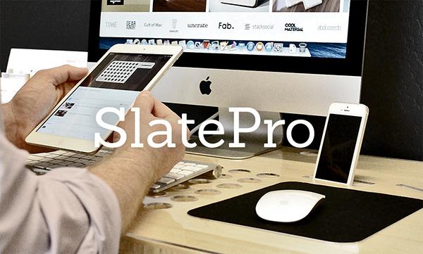 SlatePro - Personal TechDesk by Nathan Mummert