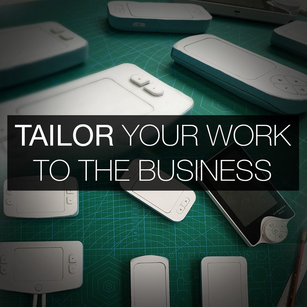 Tailor Your Work To The Business