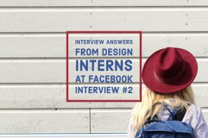 Interview answers from design interns at Facebook – Interview 2