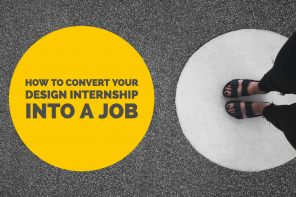 How to convert your design internship into a job