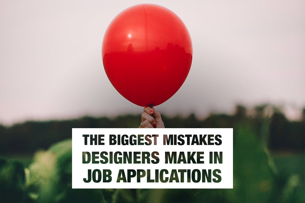 The biggest mistakes designers make in job applications