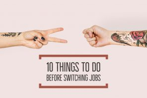 10 things to do before switching jobs